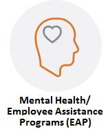 Mental Health /Employee Assistance Programs (EAP)